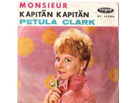 Petula Clark - Monsieur / Kapitän Kapitän