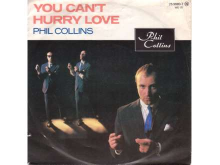 Phil Collins - You Can`t Hurry Love