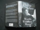 Philip Glass WORDS WITHOUT MUSIC