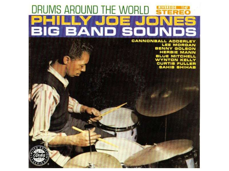 Philly Joe Jones Big Band Sounds - Drums Around The World