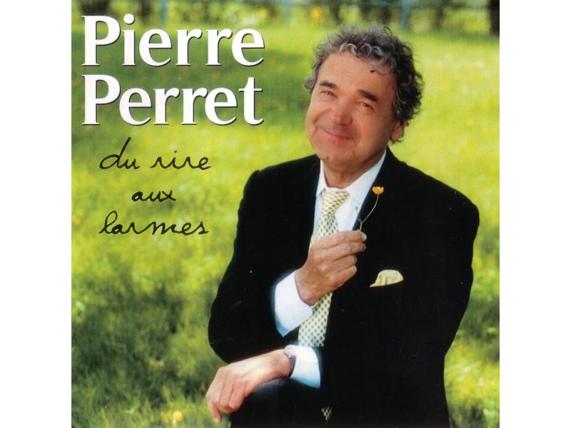 Pierre Perret - Pierre Perret - Du rire aux larmes 2xCD