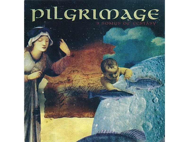 Pilgrimage - 9 Songs Of Ecstasy