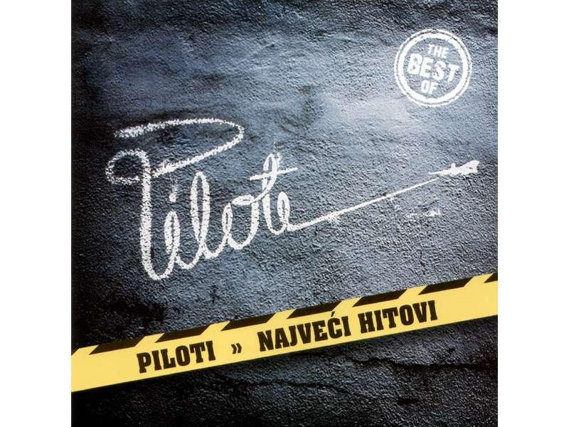 Piloti - Najveći Hitovi