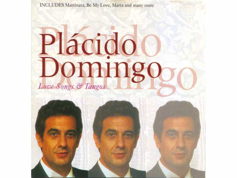 Placido Domingo - Dein Ist Mein Ganzes Herz - Domingo Singt Love Songs & Tangos