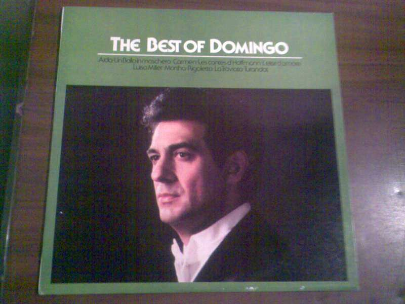 Placido Domingo - The Best Of Domingo - Arias From Aida, Un Ballo In Maschera, Carmen, Les Contes D`Hoffmann, L`Elisir D`Amore, Luisa Miller, Martha, Rigoletto, La Traviata, Turandot.