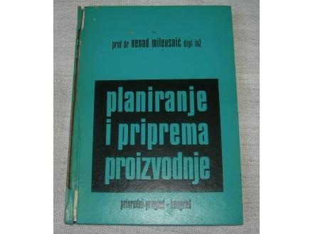 Planiranje i priprema proizvodnje - N. Mileusnić