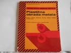 Plastična obrada metala, priručnik tk bg 1981.