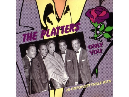 Platters, The - Only You - 20 Unforgettable Hits
