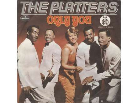 Platters, The - Only You / The Great Pretender