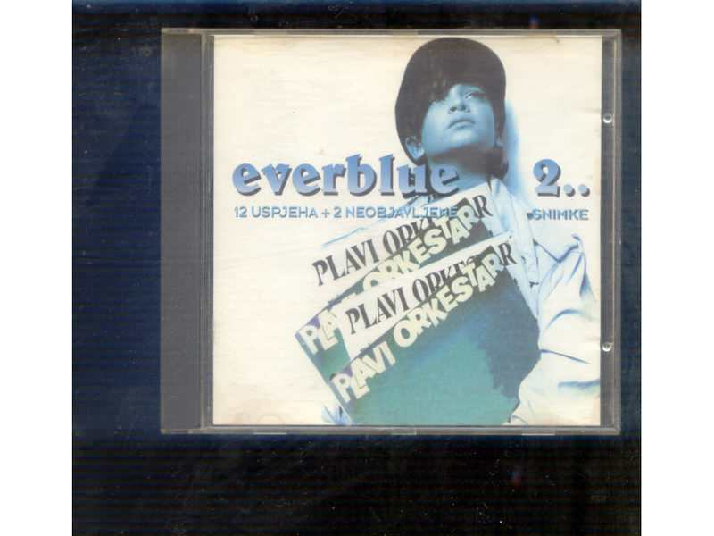 Plavi Orkestar - Everblue