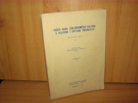 Počeci ranih zemljoradničkih kultura u Vojvodini