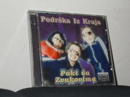 Podrška Iz Kraja - Pakt Sa Zvukovima