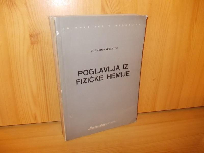 Poglavlja iz fizičke hemije - dr Vladimir Vukanović