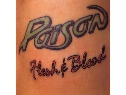Poison (3) - Flesh & Blood