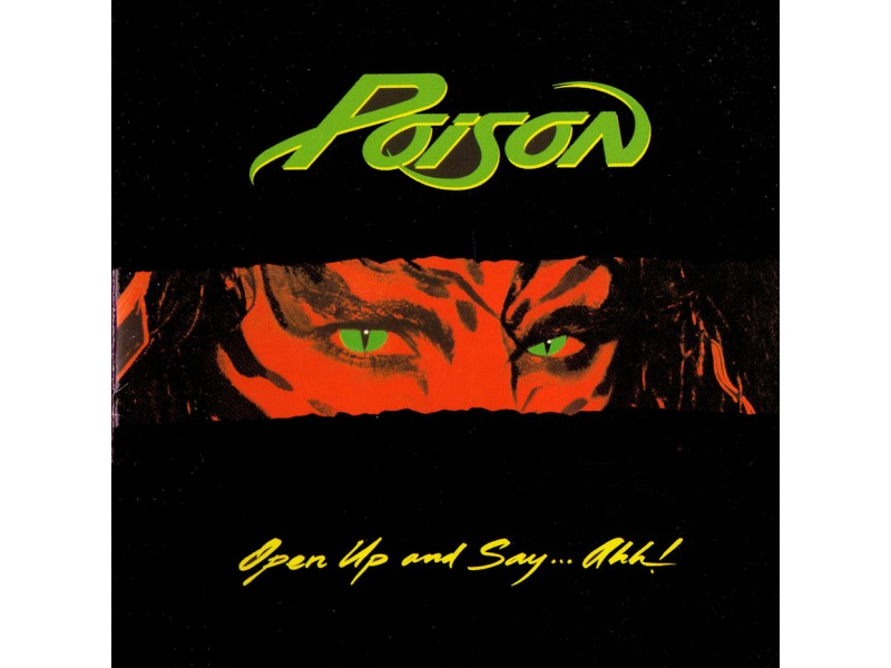 Poison (3) - Open Up And Say....Ahh!