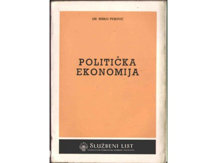 Politička ekonomija - Dr Mirko Perović
