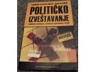 Političko Izveštavanje - Jasmina S. Lukač-Sanja Ćosić