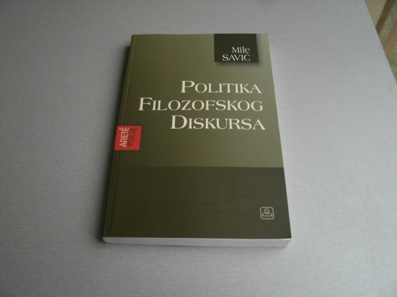 Politika filozofskog diskursa - Mile Savić