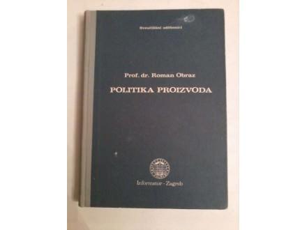 Politika proizvoda,Roman Obraz