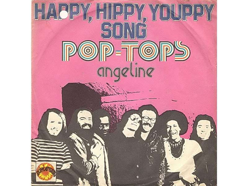 Pop Tops, The - Happy, Hippy, Youppy Song