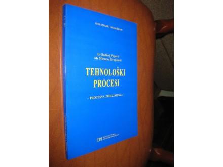Popović / Živojinović - Tehnološki procesi