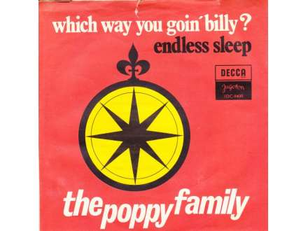 Poppy Family, The - Which Way You Goin` Billy? / Endless Sleep