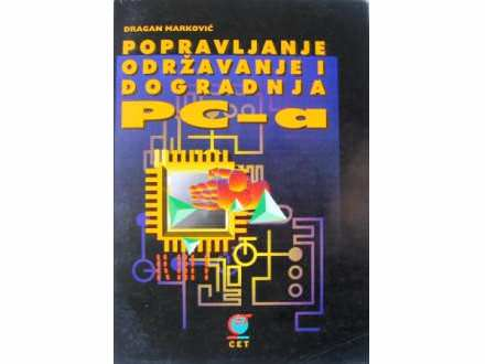 Popravljanje održavanje i dogradnja PC-a - D.Marković