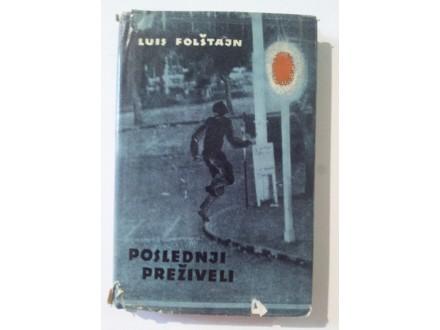Poslednji preživeli, Luis Folštajn