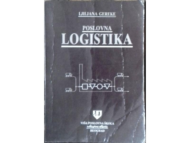Poslovna LOGISTIKA - Ljiljana Gereke