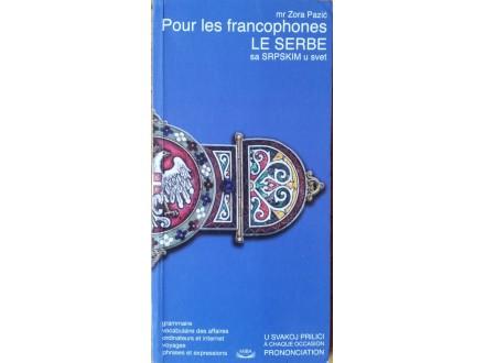 Pour les francophones Le Serbe/Sa srpskim u svet