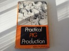 Practical pig production - Keith Thornton