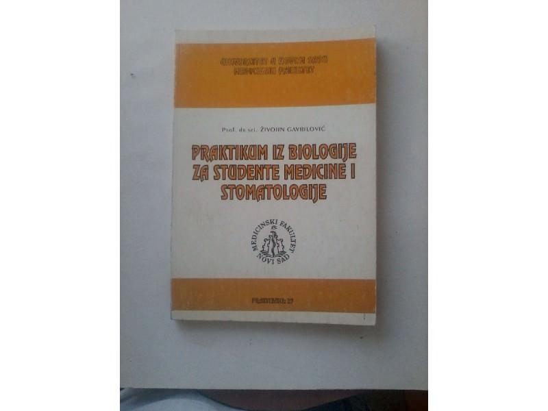 Praktikum iz biologije za studente medicine i stomatologije,Živojin Gavrilović