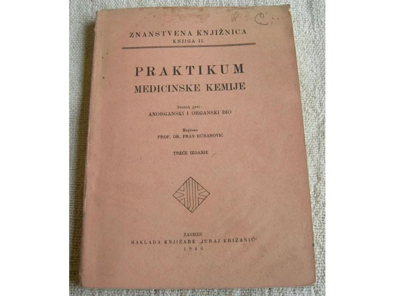 Praktikum medicinske kemije-F. Bubanović, 1946.