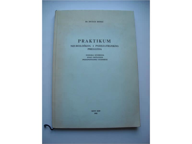Praktikum neurološkog i psihijatrijskog pregleda,Bosić