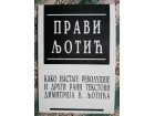 Pravi Ljotić-Kako nastaju revolucije i drugi rani tekst