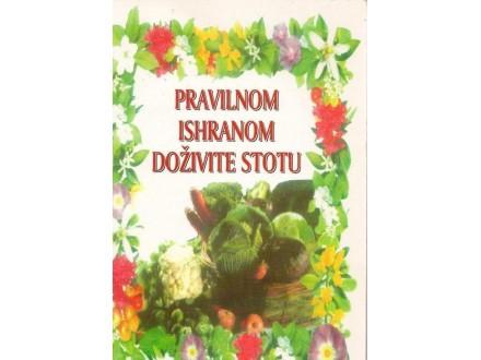 Pravilnom ishranom doživite stotu,Olga Jovanović,novo