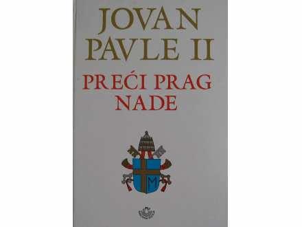 Preci prag nade  Jovan Pavle II