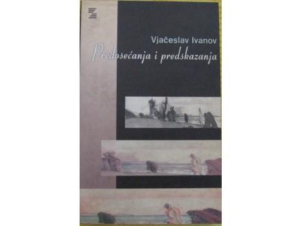 Predosećanje i predskazanje  Vjačeslav Ivanov
