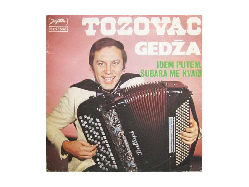Predrag Živković - Tozovac - Gedža / Idem Putem, Šubara Me Kvari