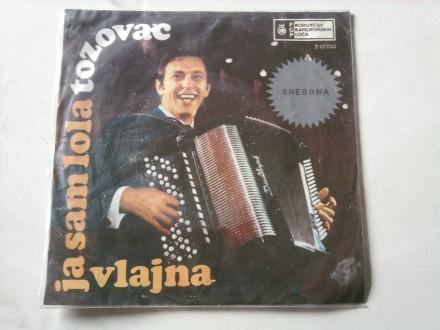 Predrag Živković - Tozovac - Ja Sam Lola / Vlajna
