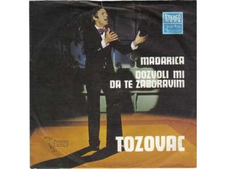 Predrag Živković - Tozovac - Mađarica / Dozvoli Mi Da Te Zaboravim