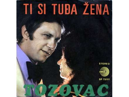 Predrag Živković - Tozovac - Ti Si Tuđa Žena