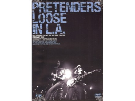 Pretenders, The - Loose In L.A.