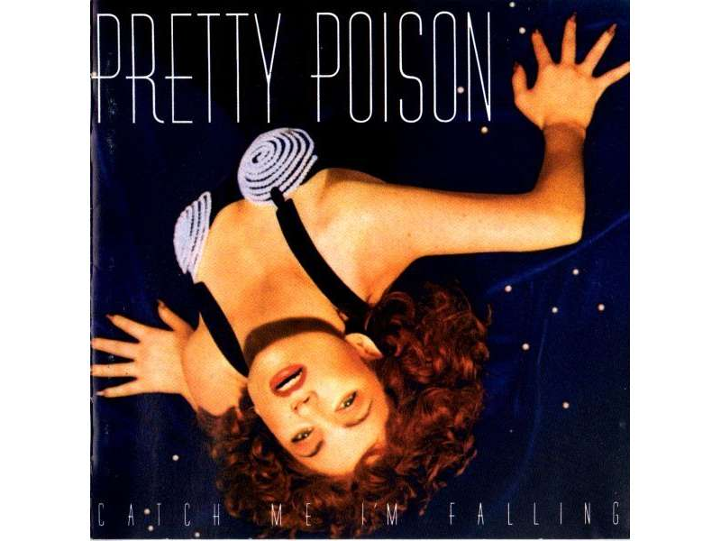 Pretty Poison - Catch Me I`m Falling