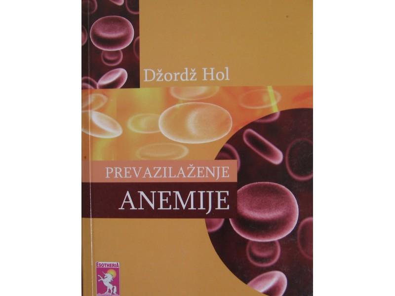 Prevazilaženje anemije  Džordž Hol