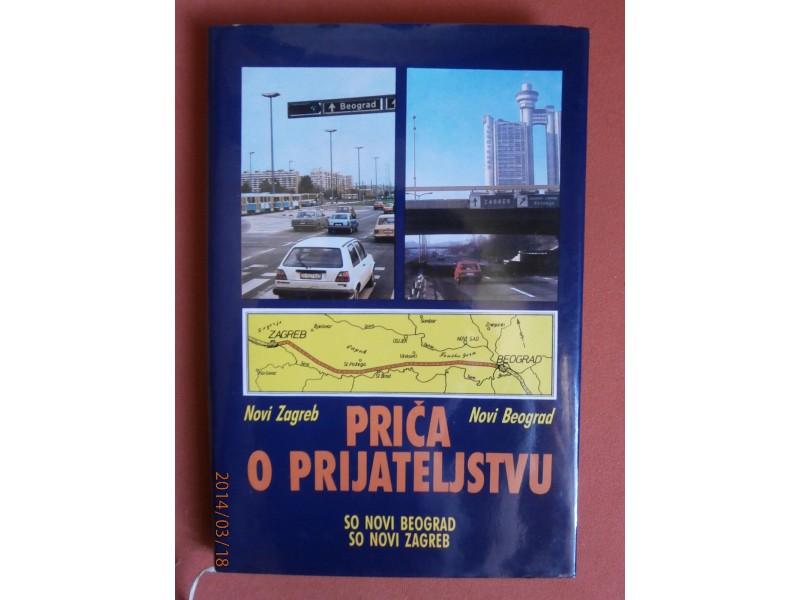 Prica o prijateljstvu Novi Beograd - [Novi] Zagreb