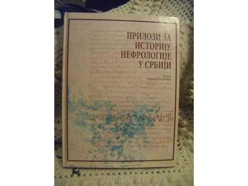 Prilozi za istoriju nefrologije u Srbiji,