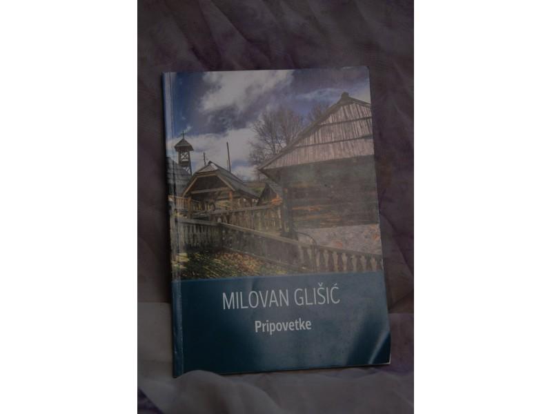 Pripovetke - Milovan Glisic