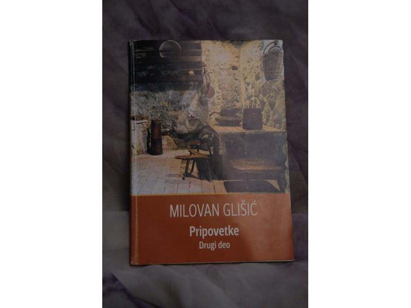Pripovetke drugi deo - Milovan Glisic