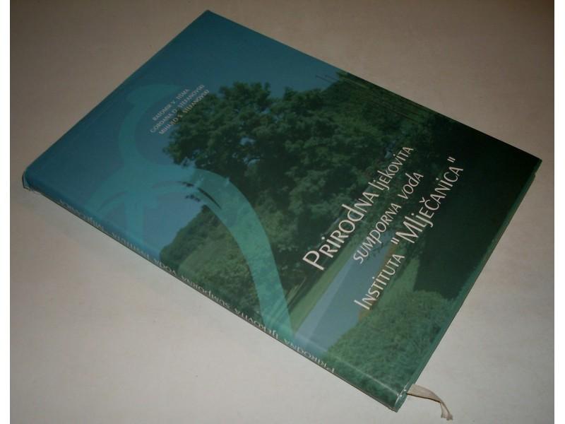 Prirodna Ljekovita Voda Instituta Mljecanica